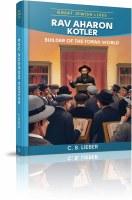 Rav Aharon Kotler [Hardcover]