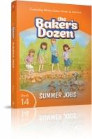 The Baker's Dozen Volume 14 Summer Jobs [Hardcover]