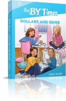 The B.Y. Times Volume 11 Dollars and Sense [Paperback]