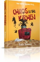 Chaos in the Kitchen [Hardcover]