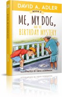 Me, My Dog, and the Birthday Mystery [Hardcover]