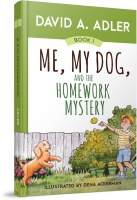 Me, My Dog, and the Homework Mystery [Hardcover]