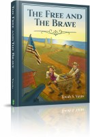 The Free and the Brave [Hardcover]