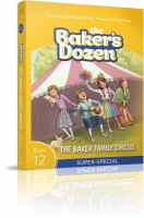 The Baker's Dozen Volume 12 The Baker Family Circus Super-Special [Paperback]