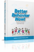 Better Behavior Now! [Hardcover]
