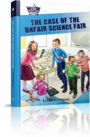 The Case of the Unfair Science Fair [Hardcover]