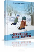 The Mystery of the Lost Watch [Hardcover]