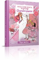 Welcome Back Madame Chamberlaine [Hardcover]