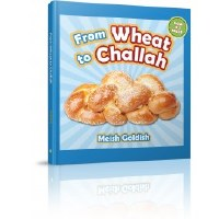 From Wheat to Challah [Hardcover]