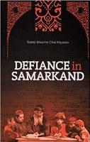 Defiance In Samarkand [Hardcover]