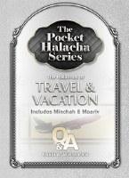 Pocket Halacha: Travel and Vacation [Paperback]