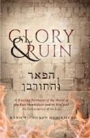 Glory & Ruin [Hardcover]