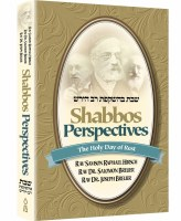 Shabbos Perspectives [Hardcover]