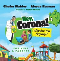 Hey, Corona! Who Are You Anyway? [Paperback]