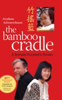 The Bamboo Cradle Expanded Edition [Hardcover]