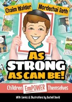 As Strong As Can Be! [Hardcover]