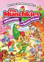 The Munchkies: Adventure On Sweet Island [Hardcover]