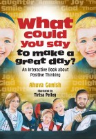 What Could You Say To Make A Great Day? [Hardcover]