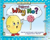 Ziggawat Asks, Why No? [Hardcover]