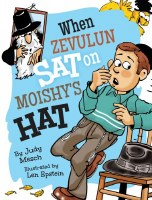 When Zevulun Sat on Moishy's Hat [Hardcover]