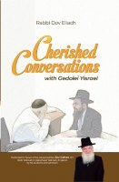 Cherished Conversations with Gedolei Yisroel [Hardcover]