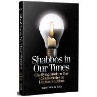 Shabbos In Our Times [Hardcover]