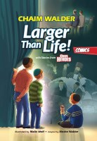Larger Than Life Comic Story [Hardcover]