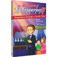 The Adverntures of PJ Pepperjay Volume 4 Stupendous Simchah And Terrific Tune [Paperback]