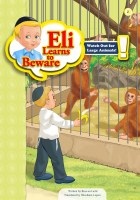 Eli Learns to Beware Series: Watch Out for Large Animals [Paperback]