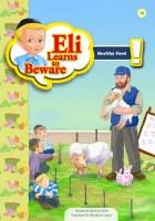 Eli Learns to Beware Series: Healthy Food [Paperback]
