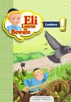 Eli Learns to Beware Series: Ladders [Paperback]