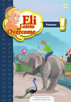 Eli Learns to Overcome Series: Patience [Paperback]