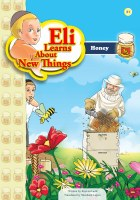 Eli Learns About New Things Series: Honey [Paperback]