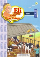 Eli Learns About New Things Series: Milk [Paperback]