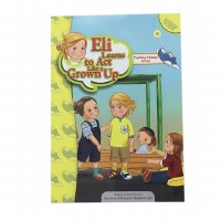 Eli Learns to Act Like a Grown Up Series: Putting Things Away [Paperback]
