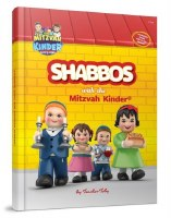 Shabbos with the Mitzvah Kinder [Hardcover]