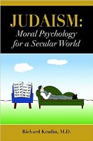 Judaism Moral Psychology for a Secular World [Hardcover]