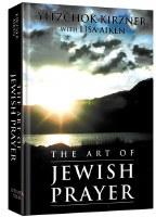 The Art of Jewish Prayer [Hardcover]