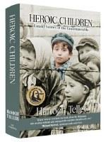 Heroic Children Revised Edition [Hardcover]