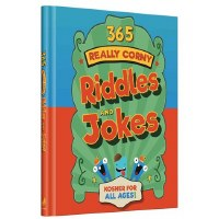 365 Really Corny Riddles And Jokes [Hardcover]