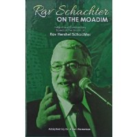 Rav Schachter on the Moadim [Hardcover]