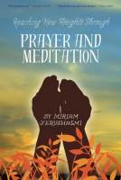 Reaching New Heights Through Prayer and Meditation [Hardcover]