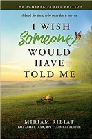 I Wish Someone Would Have Told Me [Hardcover]