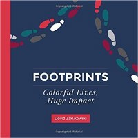 Footprints: Colorful Lives Huge Impact [Hardcover]