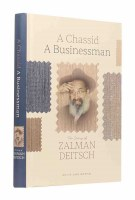 A Chassid A Businessman [Hardcover]