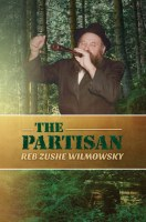 The Partisan Reb Zushe Wilmowsky [Hardcover]