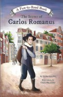 The Secret of Carlos Romanus [Paperback]