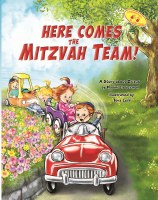 Here Comes the Mitzvah Team! [Hardcover]