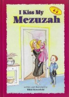 I Kiss My Mezuzah [Hardcover]