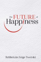 The Future of Happiness [Hardcover]